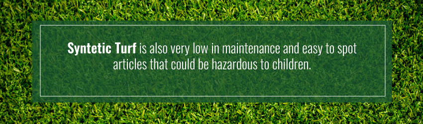 synthetic turf is low maintenance